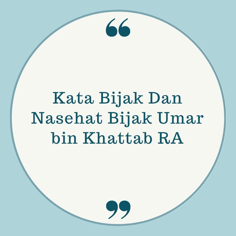 15++ Kata Bijak dan Nasehat Bijak Umar bin Khattab R.A